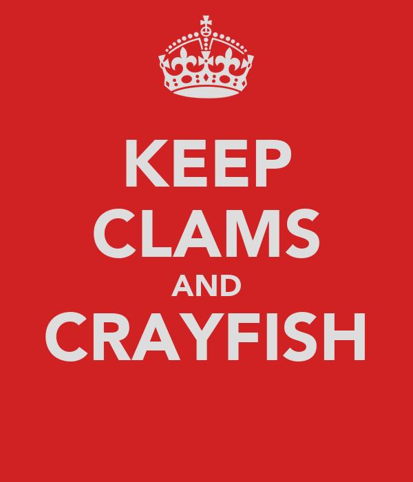 KEEP CLAMS AND CRAYFISH