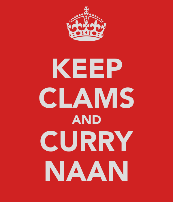 KEEP CLAMS AND CURRY NAAN
