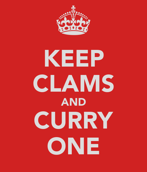 KEEP CLAMS AND CURRY ONE