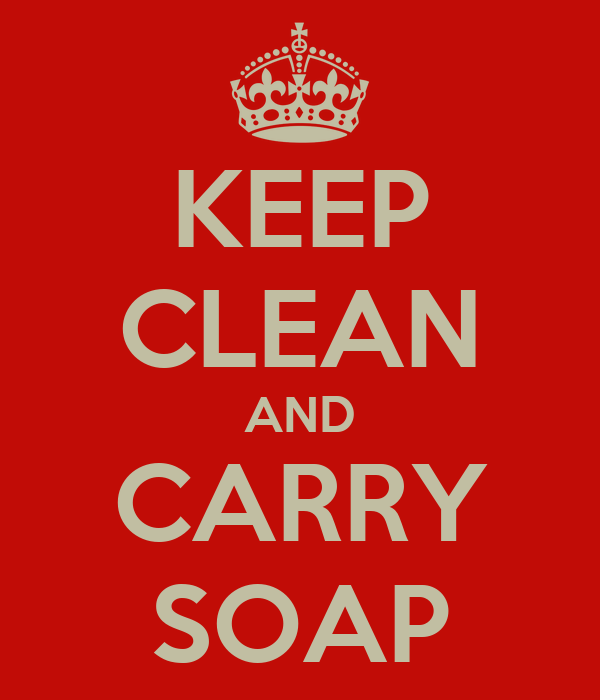 KEEP CLEAN AND CARRY SOAP