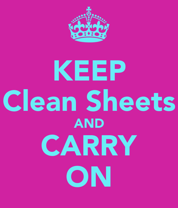 KEEP Clean Sheets AND CARRY ON