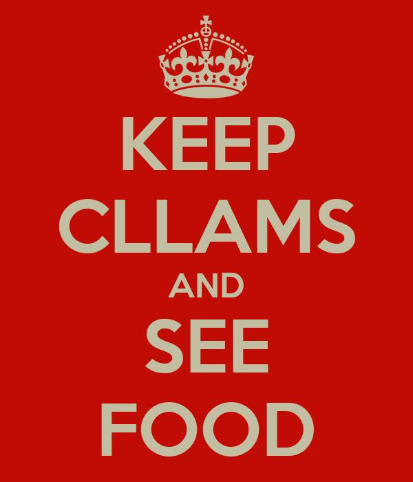 KEEP CLLAMS AND SEE FOOD