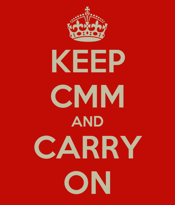 KEEP CMM AND CARRY ON