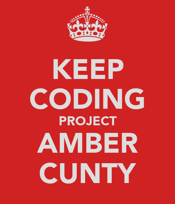 KEEP CODING PROJECT AMBER CUNTY