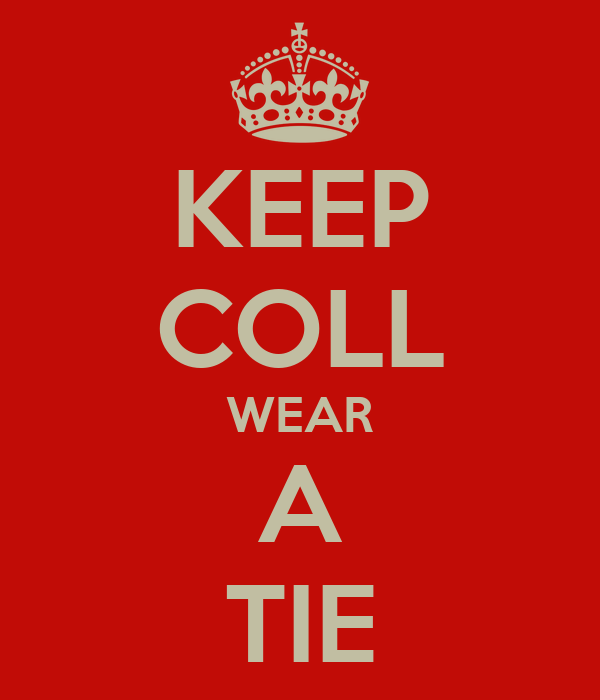 KEEP COLL WEAR A TIE