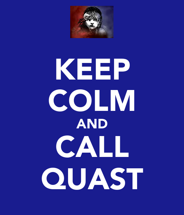 KEEP COLM AND CALL QUAST