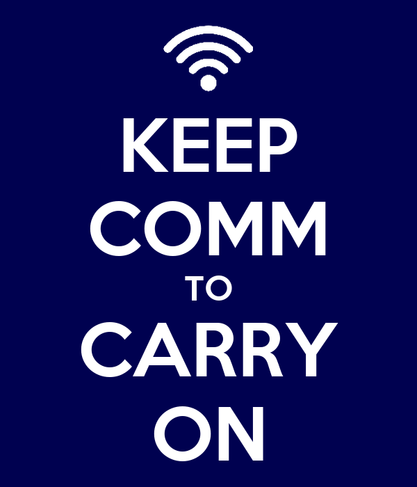 KEEP COMM TO CARRY ON