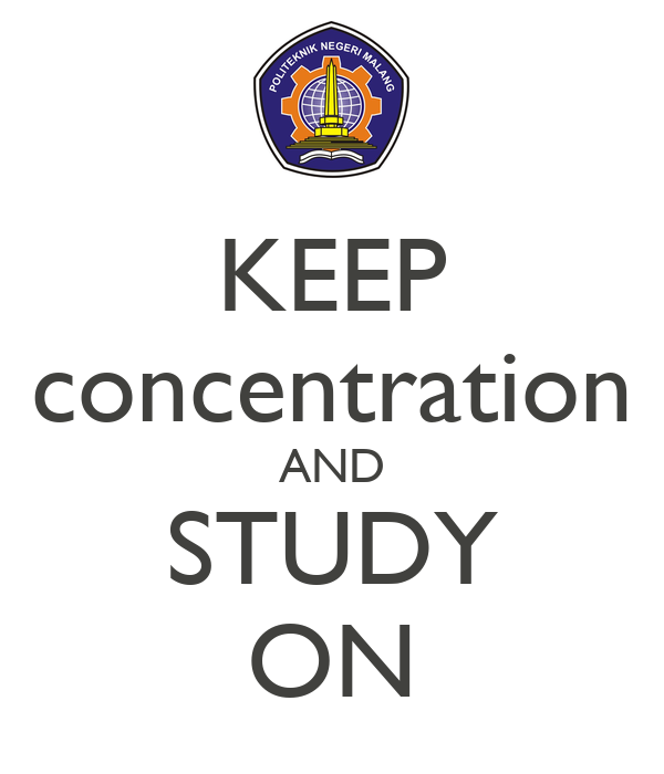 KEEP concentration AND STUDY ON