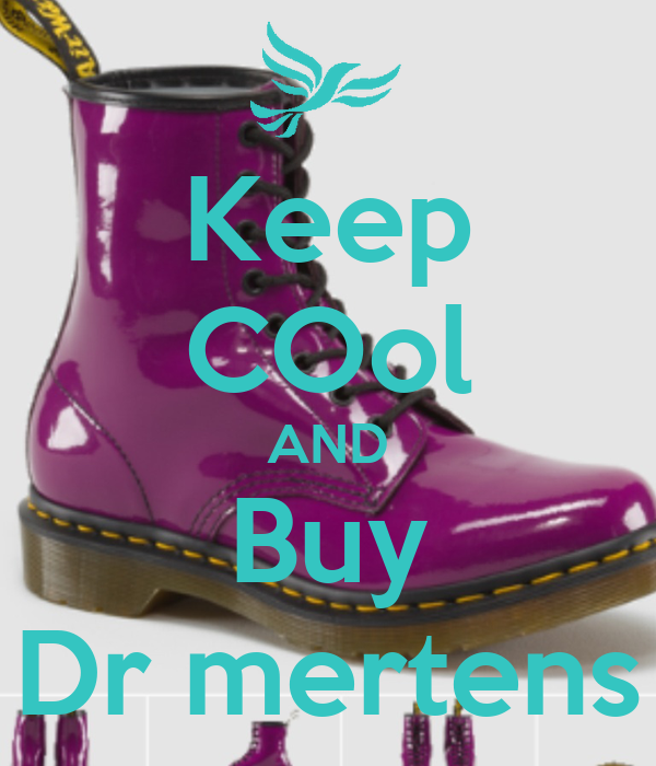 Keep COol AND Buy Dr mertens