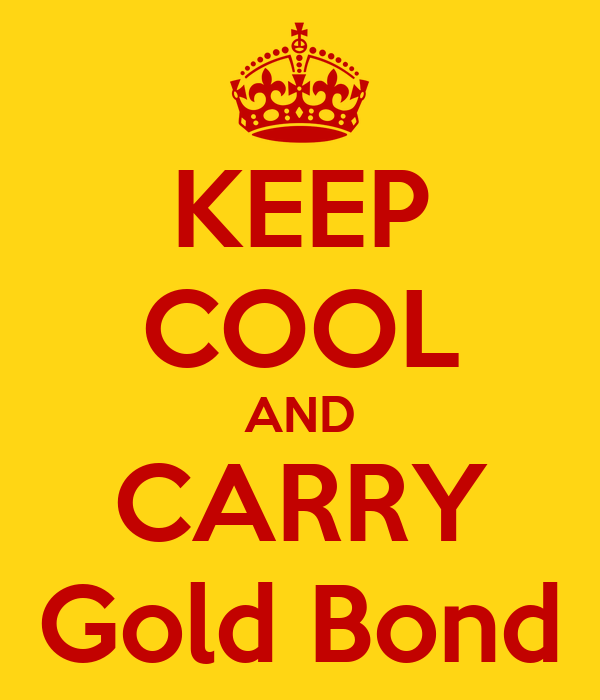 KEEP COOL AND CARRY Gold Bond