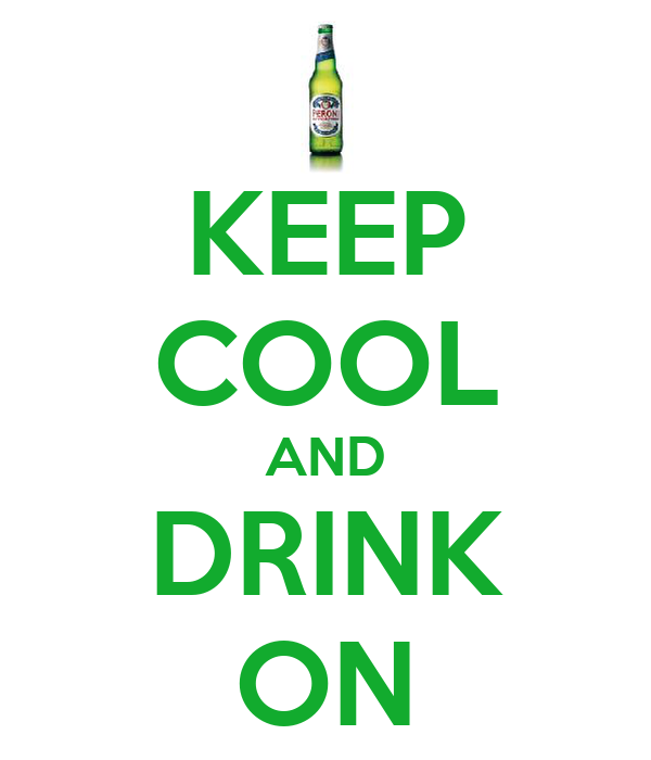 KEEP COOL AND DRINK ON