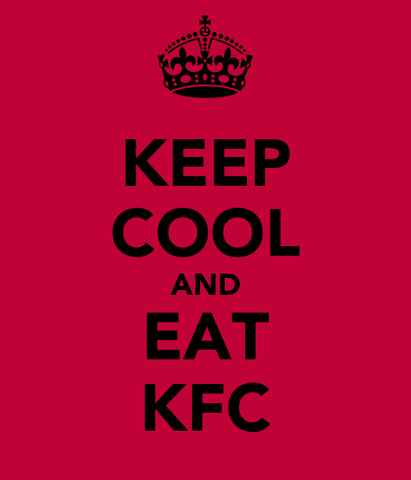KEEP COOL AND EAT KFC