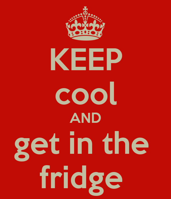 KEEP cool AND get in the  fridge