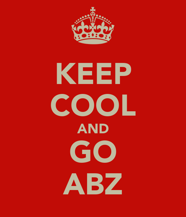 KEEP COOL AND GO ABZ