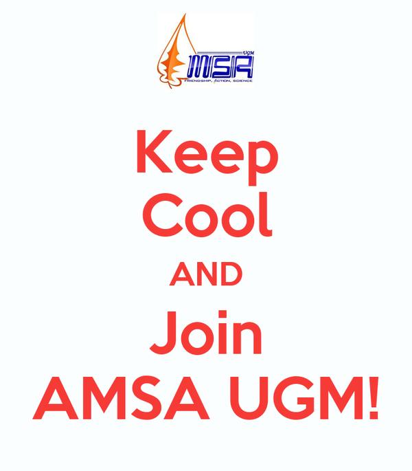 Keep Cool AND Join AMSA UGM!