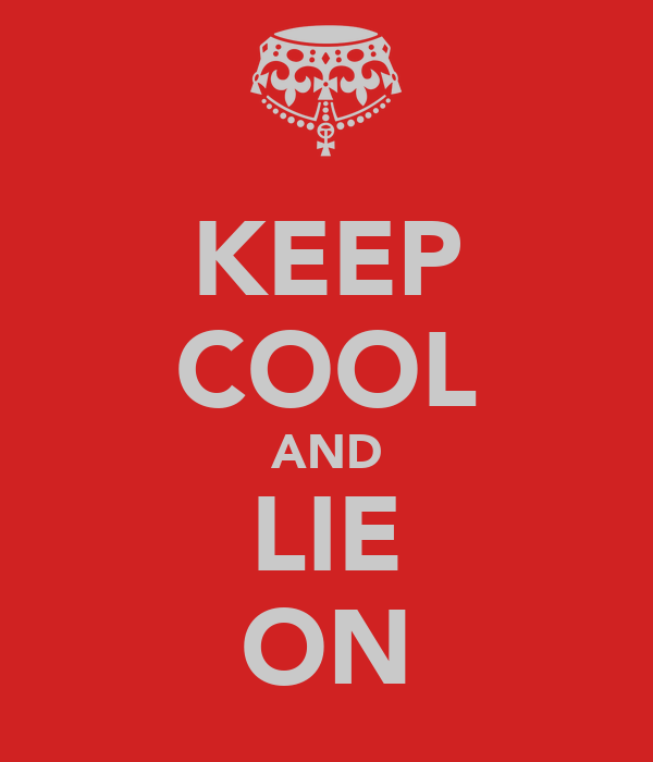 KEEP COOL AND LIE ON
