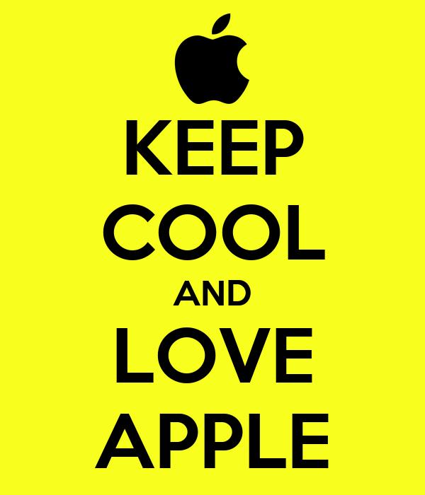 KEEP COOL AND LOVE APPLE