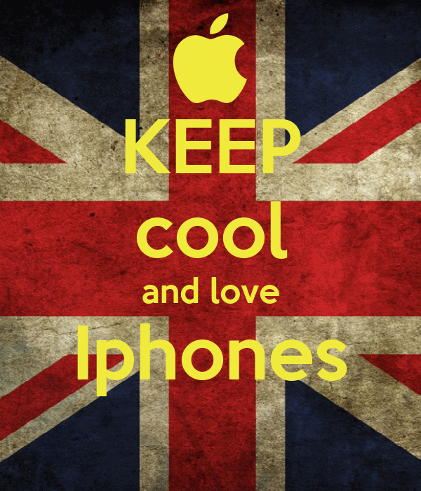 KEEP cool and love Iphones