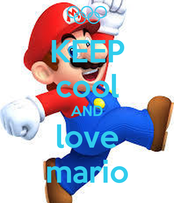 KEEP cool AND love mario