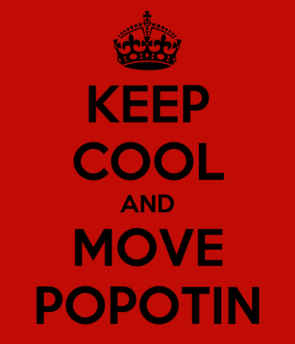 KEEP COOL AND MOVE POPOTIN