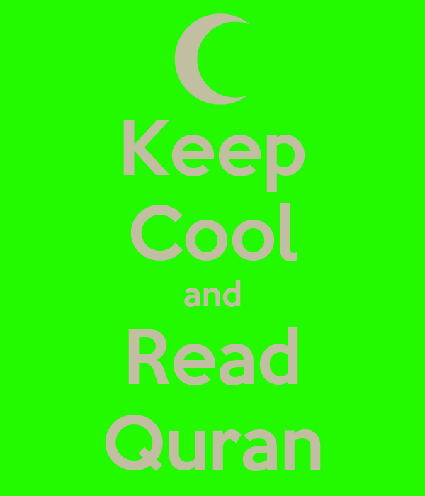 Keep Cool and Read Quran