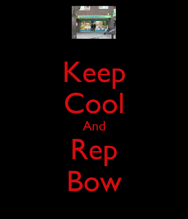 Keep Cool And Rep Bow
