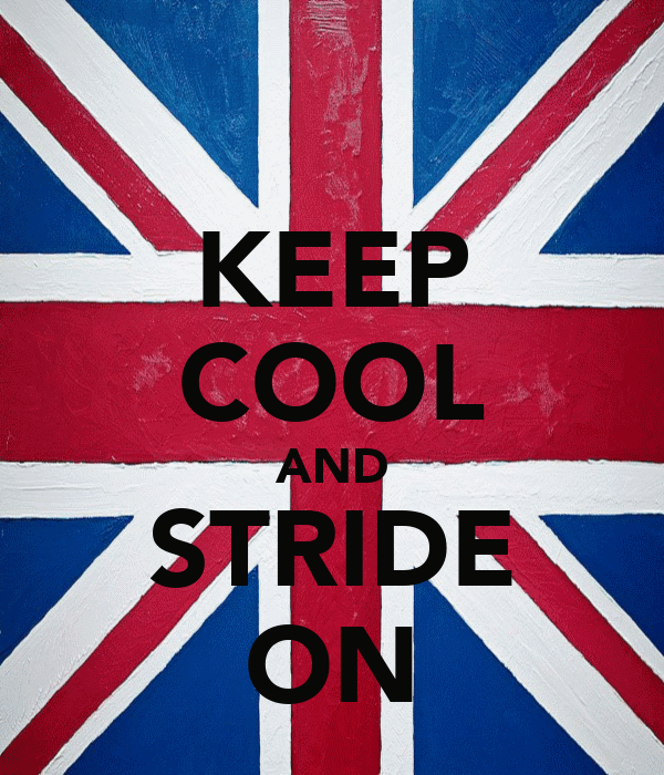 KEEP COOL AND STRIDE ON