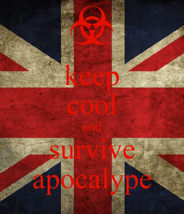 keep cool and survive apocalype