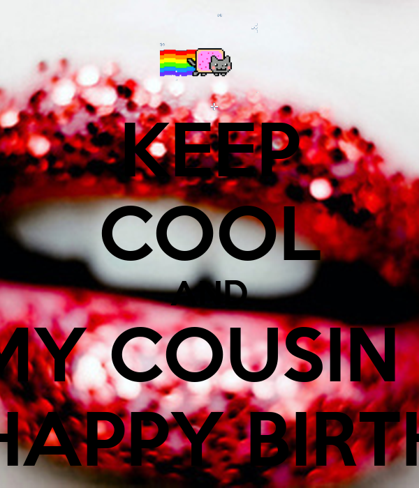 Keep Cool And Wish My Cousin Sister Fiza Happy Birthday Poster