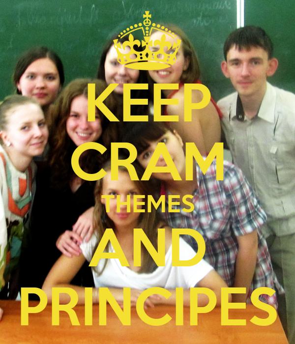 KEEP CRAM THEMES AND PRINCIPES