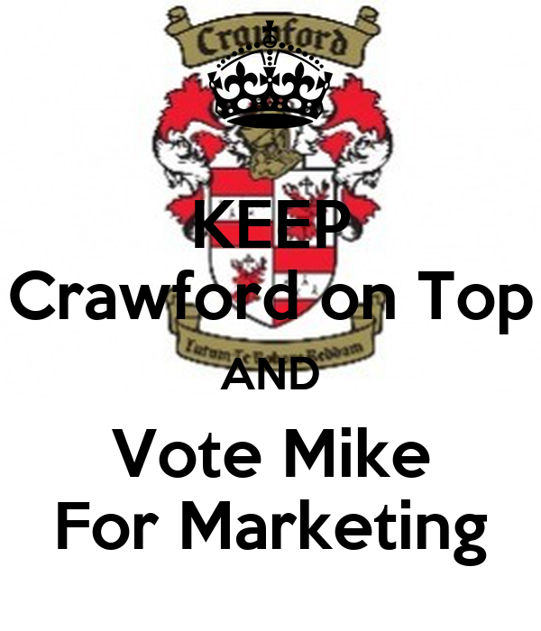 KEEP Crawford on Top AND Vote Mike For Marketing