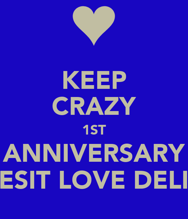 Keep crazy st anniversary gesit love delin poster