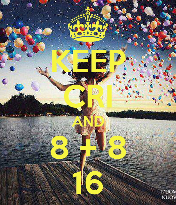 KEEP CRI AND 8 + 8 16