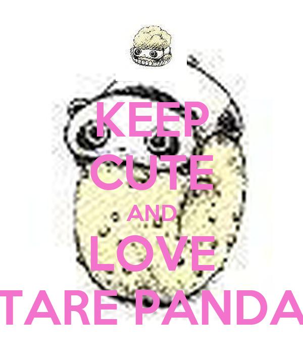 KEEP CUTE AND LOVE TARE PANDA