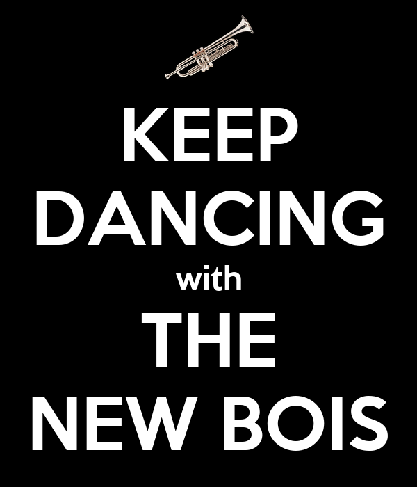 KEEP DANCING with THE NEW BOIS
