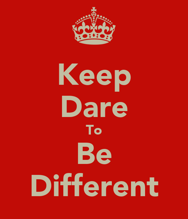 Keep Dare To Be Different