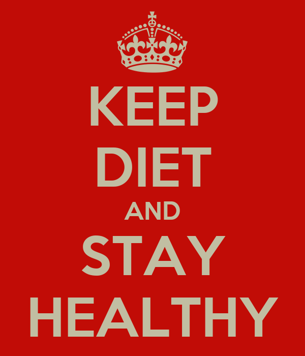 KEEP DIET AND STAY HEALTHY