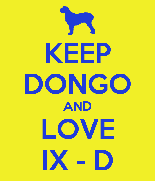 KEEP DONGO AND LOVE IX - D