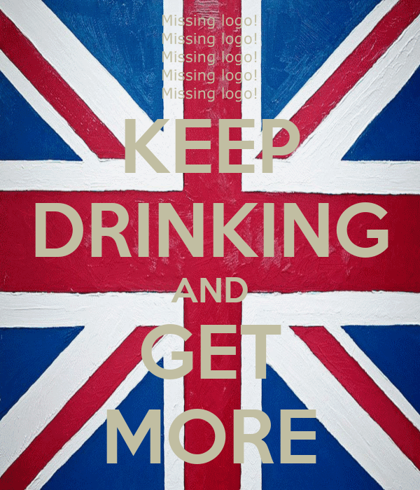 KEEP DRINKING AND GET MORE