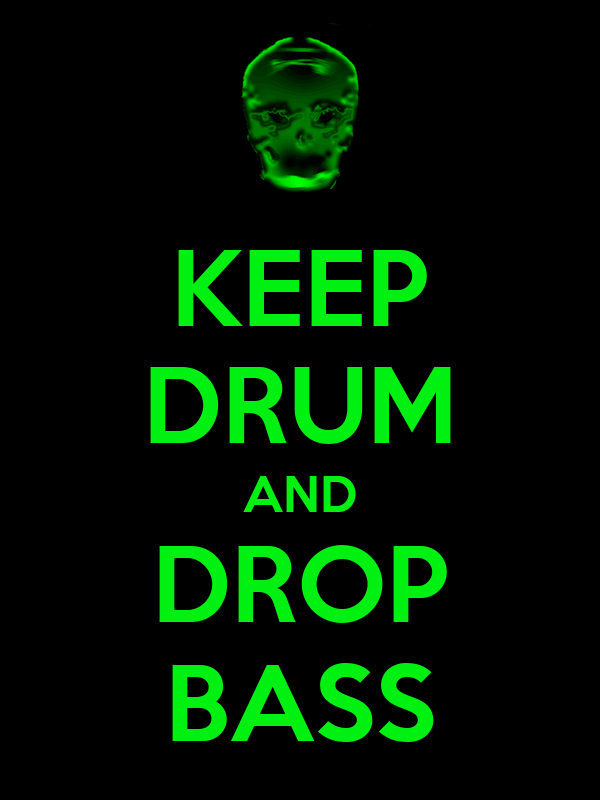 KEEP DRUM AND DROP BASS