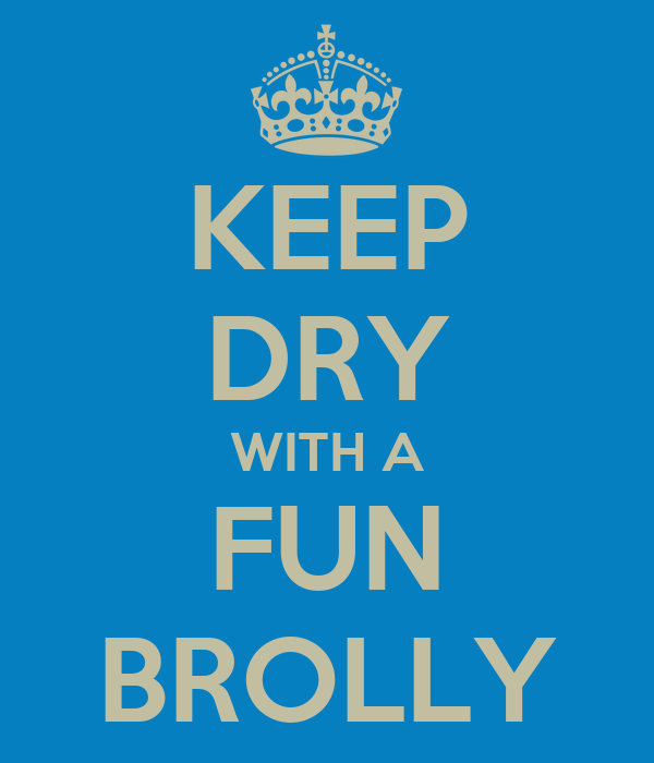 KEEP DRY WITH A FUN BROLLY