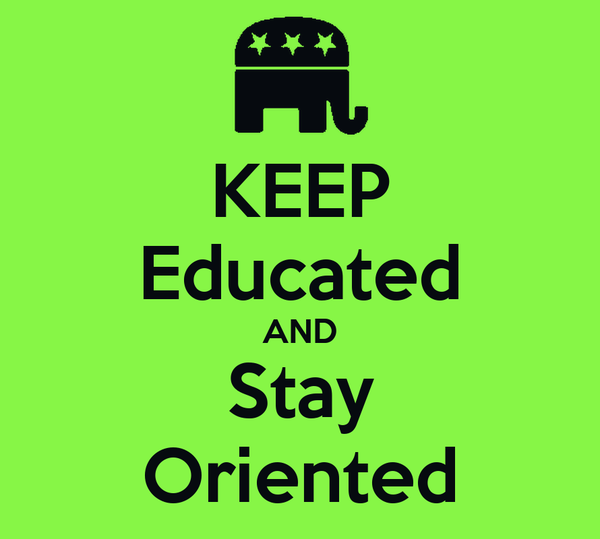 KEEP Educated AND Stay Oriented