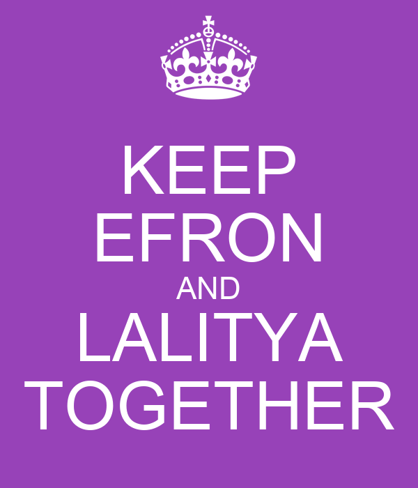 KEEP EFRON AND LALITYA TOGETHER