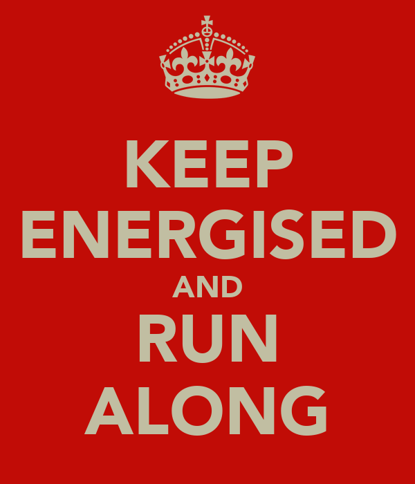 KEEP ENERGISED AND RUN ALONG