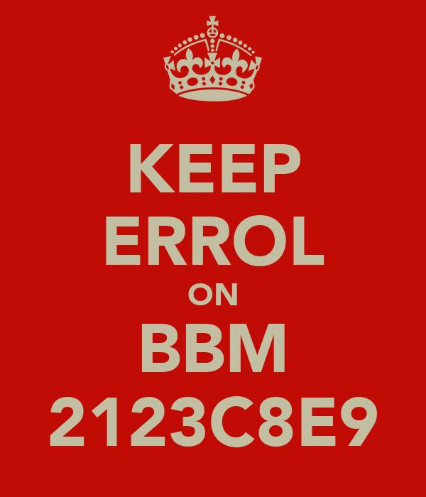KEEP ERROL ON BBM 2123C8E9