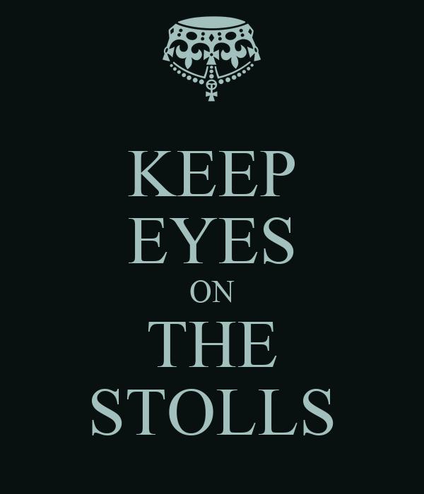 KEEP EYES ON THE STOLLS