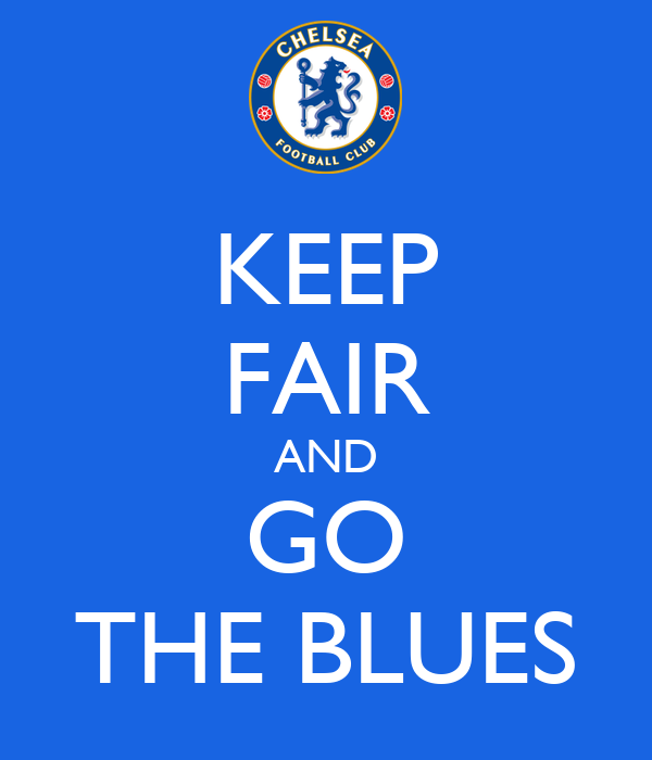 KEEP FAIR AND GO THE BLUES