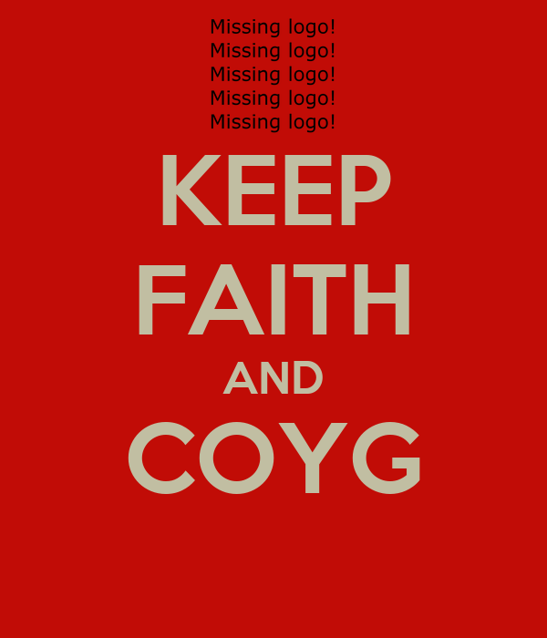 KEEP FAITH AND COYG