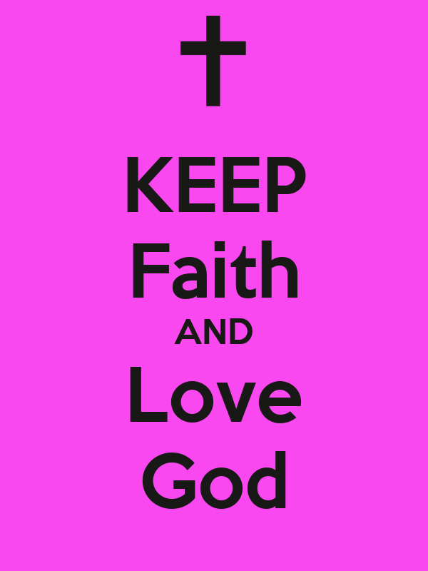 KEEP Faith AND Love God