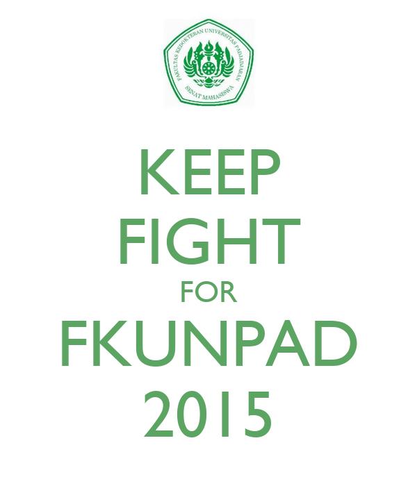 KEEP FIGHT FOR FKUNPAD 2015
